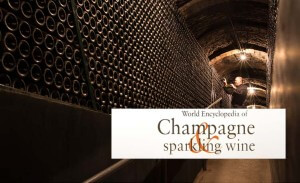 The World Encyclopedia of Champagne and Sparkling Wine